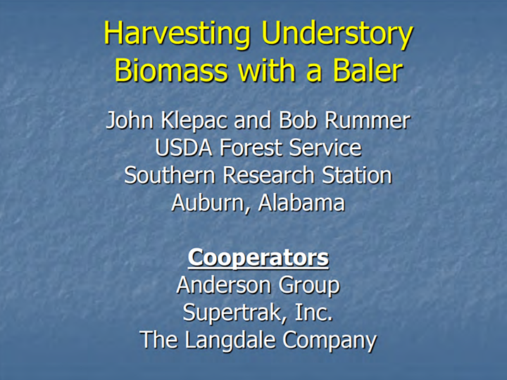 Harvesting Understory Biomass with a Baler