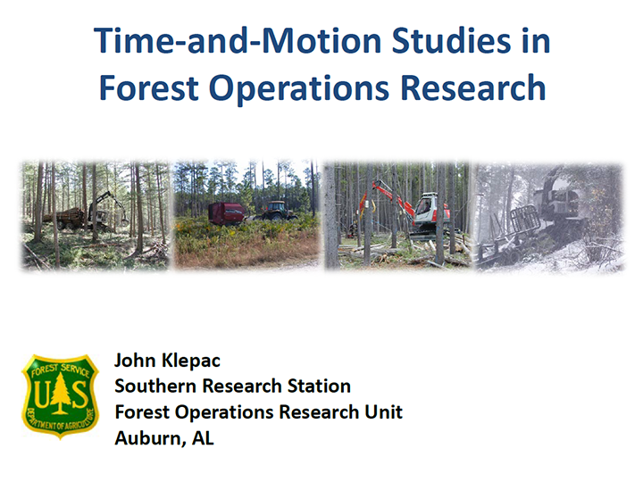 Time-and-Motion Studies inForest Operations Research