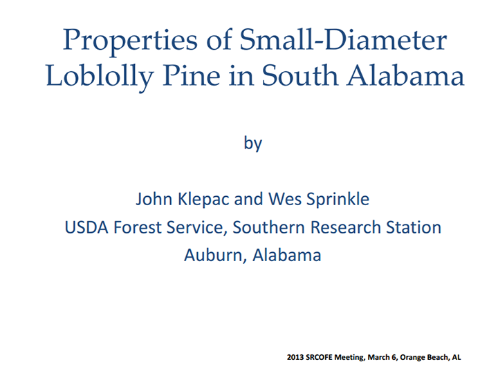 Properties of Small-Diameter Loblolly Pine in South Alabama