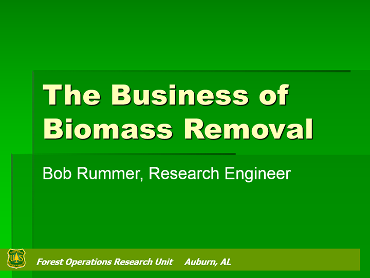 The Business of Removing Biomass