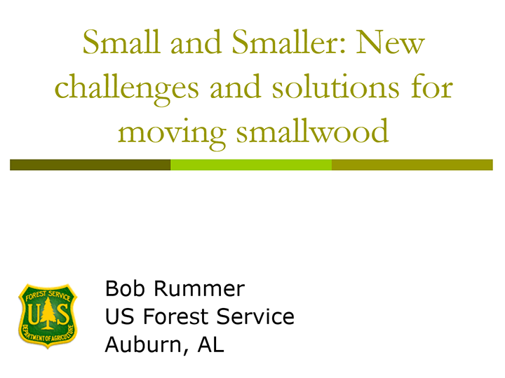 Small and Smaller. New Challenges and Solutions for Moving Smallwood