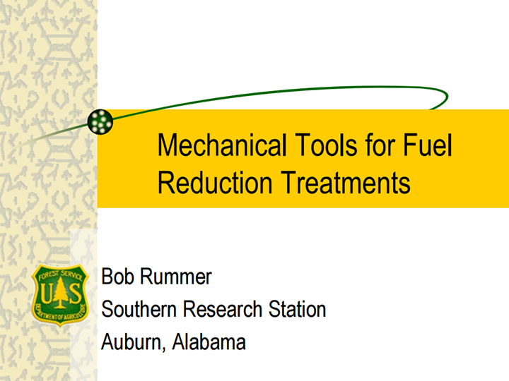 Mechanical Fuels Reduction Tools