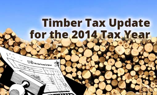 Webinar: Timber Tax Update for the 2014 Tax Year